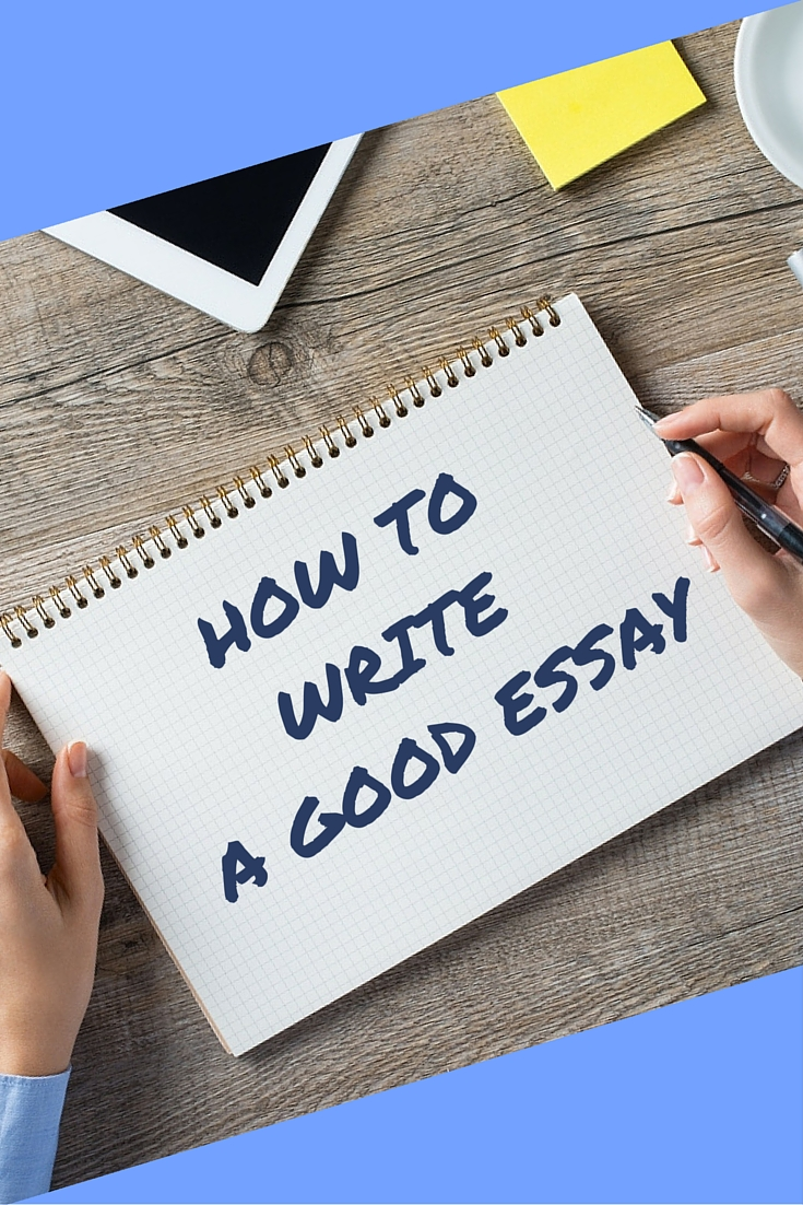 How to write an essay good
