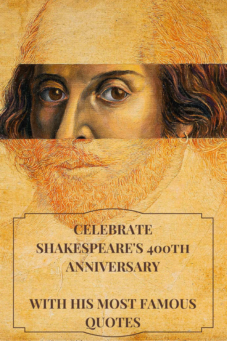Shakespeare's 400th anniversary- Now All the World Is His Stage